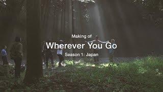 Making of UNIQLO Wherever You Go | S1: Japan [Full Length Film]