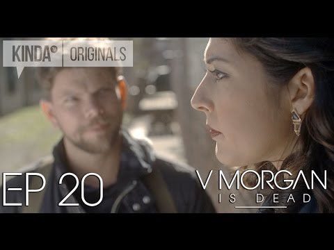 "V Morgan Is Dead | Episode 20 | ""Long Live V Morgan"""