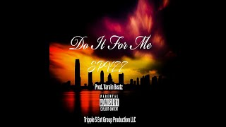 Do It For Me - Spvzz