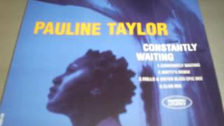 Pauline Taylor -- Constantly Waiting (Rollo & Sister Bliss Epic Mix)