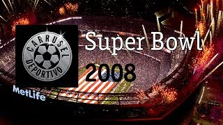 Carrusel Deportivo Super Bowl 2008