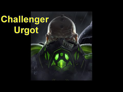 Why this Urgot is Challenger