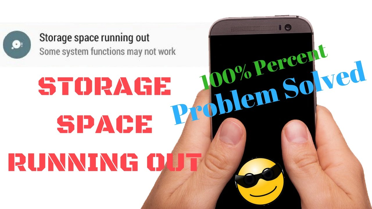 How To Storage E Running Out Android Fix Part 2 100 Problem Solved