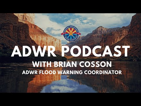 ADWR Podcast - Brian Cosson (Arizona Department of Water Resources)