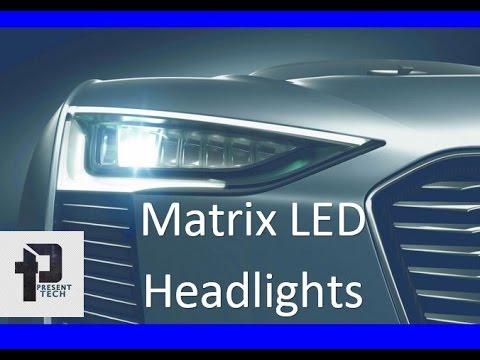 Matrix LED headlights technology explained