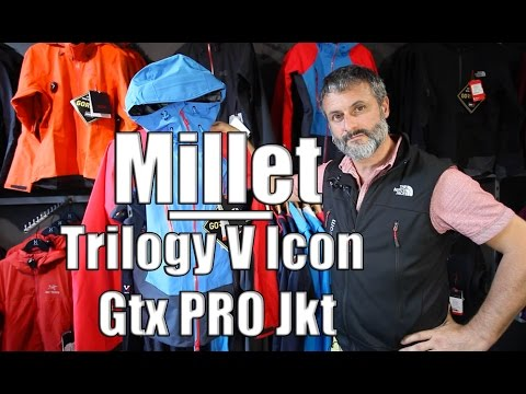 sneakers for cheap 2e1d7 2cdf9 Millet Trilogy V Icon Gtx Pro Jkt - YouTube