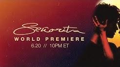 Señorita World Premiere - 10PM ET tonight