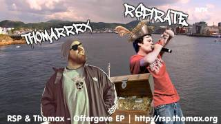 Fra RSP & Thomax - Offergave EP (2011) Download: http://thomax.org/...