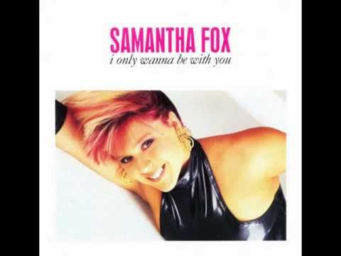 Samantha Fox  i only wanna be with you extended version