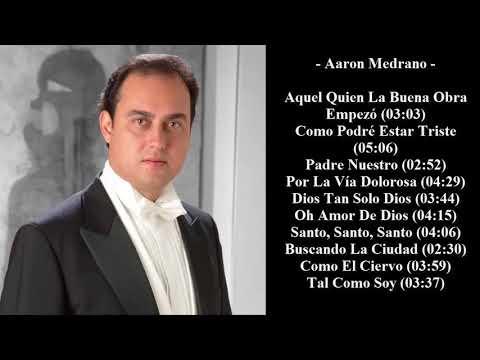Tenor Aaron Medrano - 40 Himnos y Canticos Cristianos