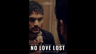 No Love Lost | Drama/Suspense {Short Film}