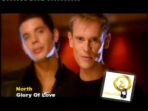 NORTH - GLORY OF LOVE (OFFICIAL VIDEO)
