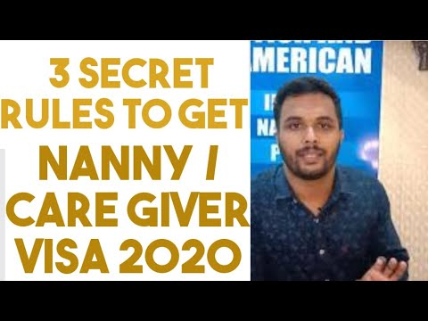 3 SECRETS / RULES TO GET NANNY CARE GIVER VISA  TO CANADA IN 2020