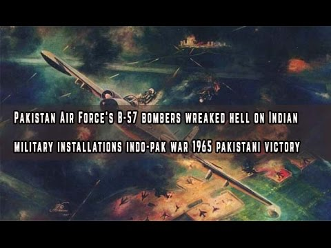 Pakistan Air Force's B-57 bombers wreaked hell on Indian military installations