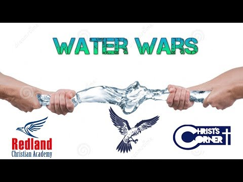 """Redland Christian Academy - WATER WAR - """"With Stephen And Bill"""""""