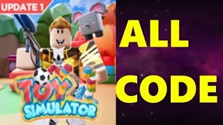 ALL CODES IN TOY SIMULATOR Roblox