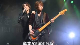 CRUDE PLAY - ����