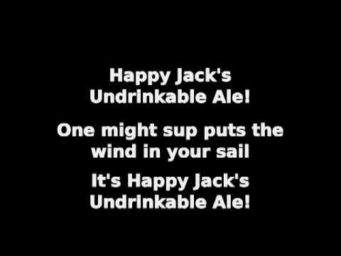 Happy Jack's Undrinkable Ale w/ Lyrics
