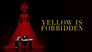 Yellow is Forbidden - Official Trailer
