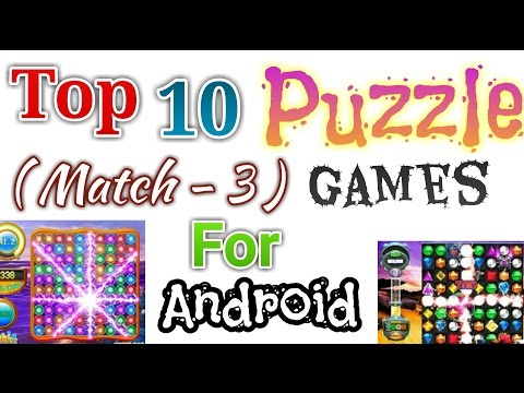Top 10 Puzzle (Match 3 ) Games Part-1 (1 To 10)