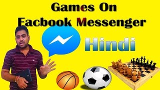 How To || Play || Games || on || Facebook || Messenger || Hindi