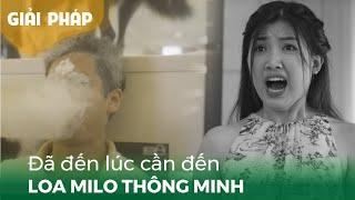 TVC Milo thông minh   Giải pháp nhà thông minh Lumi
