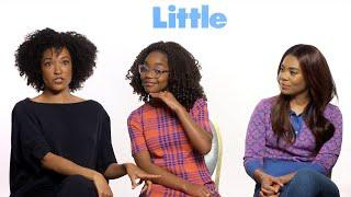 'Little'   Unscripted   Regina Hall, Marsai Martin, Tina Gordon