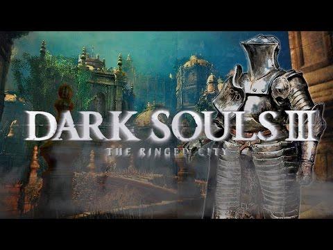 Dark Souls 3 La Ciudad Anillada   ¿Merece la pena? ¿Es un buen cierre de la Saga?   Opinión