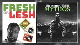 FRESH or LESH: Bushido - Mythos (Album)