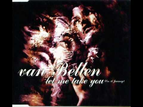 Van Bellen - Let Me Take You - HQ