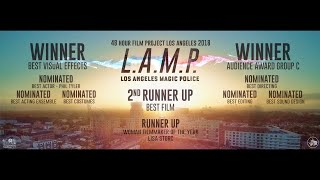 L.A.M.P. - Los Angeles Magic Police (48 Hour Film Project - Los Angeles 2018)