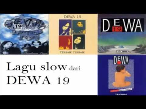 Lagu Slow Dari Dewa 19 (Lead Vocal Ari Lasso)