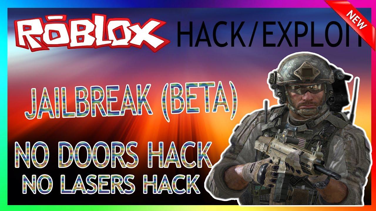 Jailbreak Beta Hack Exploit No Doors And No Lasers Youtube