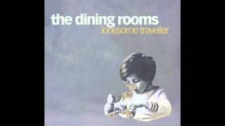 The Dining Rooms - We Are The Dreamers