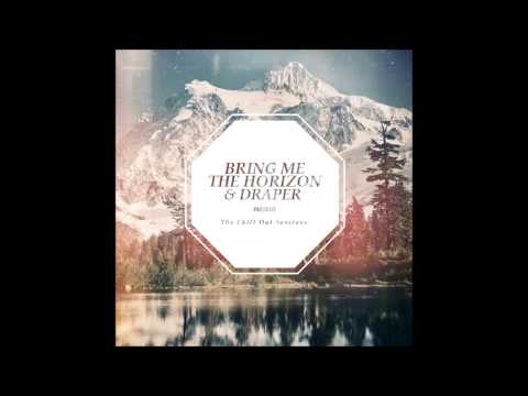 Bring Me The Horizon - Don't Go (Draper Edit)