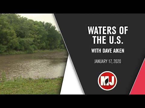 Waters of the U.S. | Dave Aiken | January 17, 2020