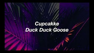 Cupcakke Duck Duck Goose Lyrics.mp3