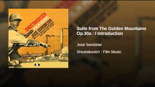 Suite from The Golden Mountains Op.30a : I Introduction