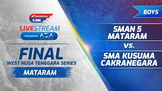 MATARAM   Final Party Honda DBL West Nusatenggara Series 2019   Boys