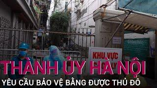 Bí thư thành ủy Hà Nội Đinh Tiến Dũng chỉ thị: