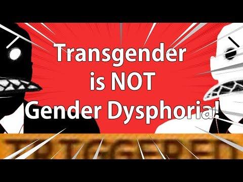 Transgender is not Gender Dysphoria