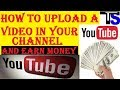 How to upload a video in your you tube channel and Earn Money * SKY TecH SupporT * Hindi support