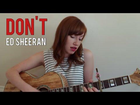 Don't- Ed Sheeran (cover)