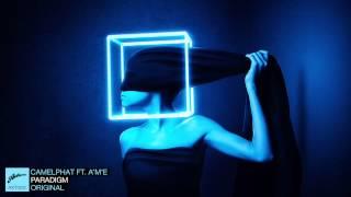CamelPhat feat. A*M*E - Paradigm (Original)