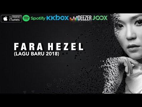 Fara Hezel (Lagu Baru 2018)