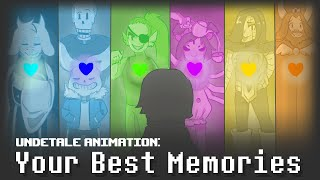 Undertale Animation-Your Best Memories