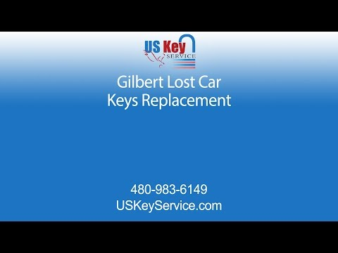 Gilbert Lost Car Keys Replacement | Us Key Service