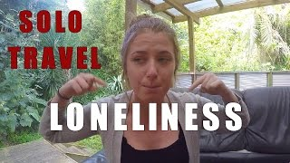 THE TRUTH ABOUT SOLO TRAVEL REVEALED!