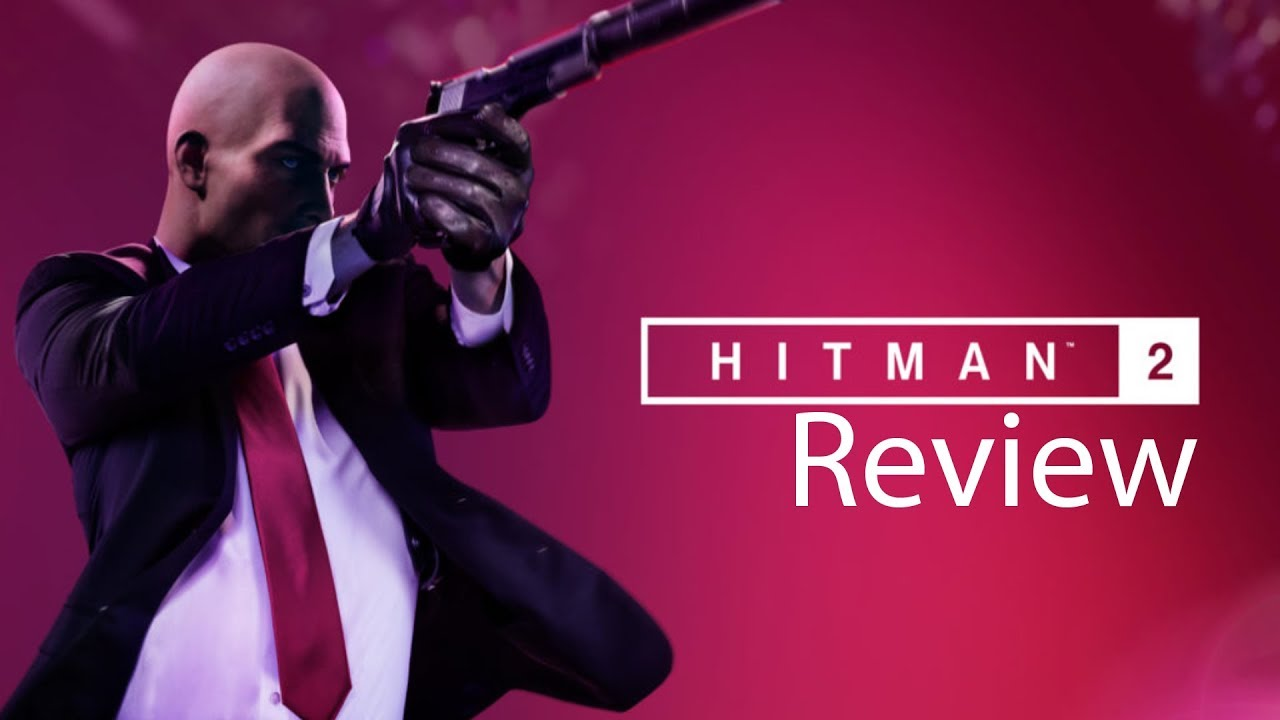 Hitman 2 Xbox One X Gameplay Review Youtube