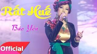 Rất Huế - Bảo Yến [Official Audio]